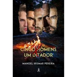 Cinco Homens X Um Ditador - E-book