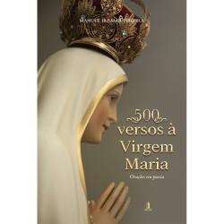 500 Versos à Virgem Maria